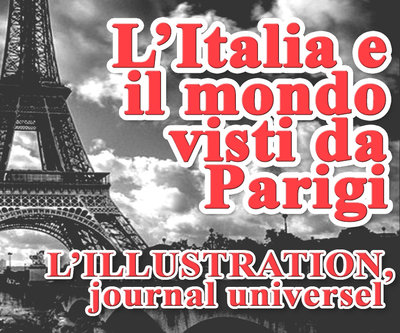 Mostra L'ITALIA E IL MONDO VISTI DA PARIGI. L'ILLUSTRATION, journal universel